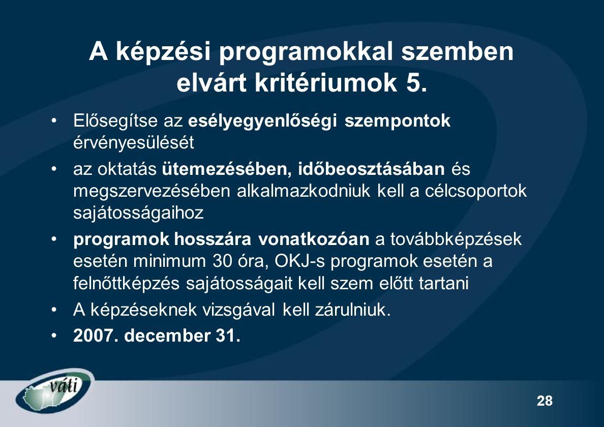 28 A képzési programokkal szemben elvárt kritériumok 5.