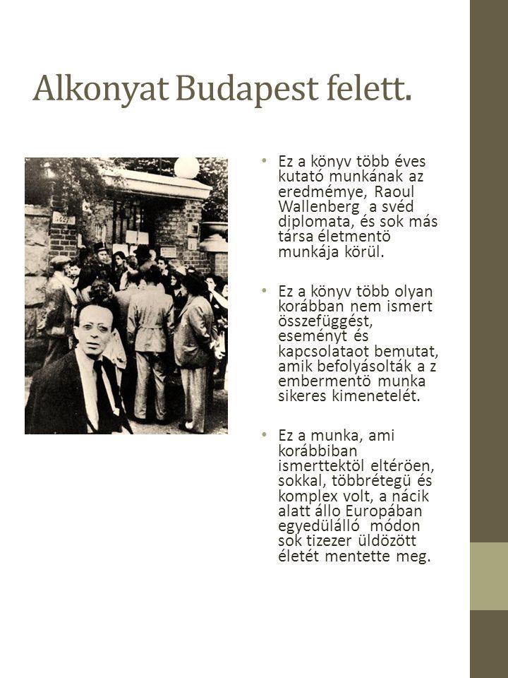 Skymning i Budapest- innehåll Út a katasztrófába.Magyarország és a zsidók.