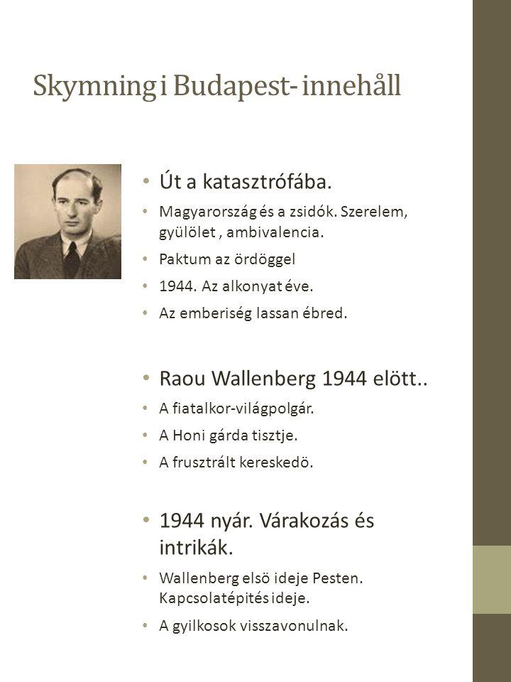 Skymning i Budapest- innehåll Út a katasztrófába. Magyarország és a zsidók.