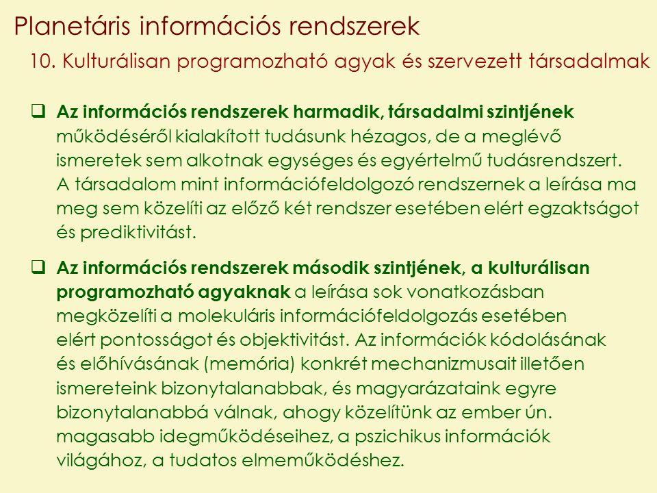Planetáris információs rendszerek 10.