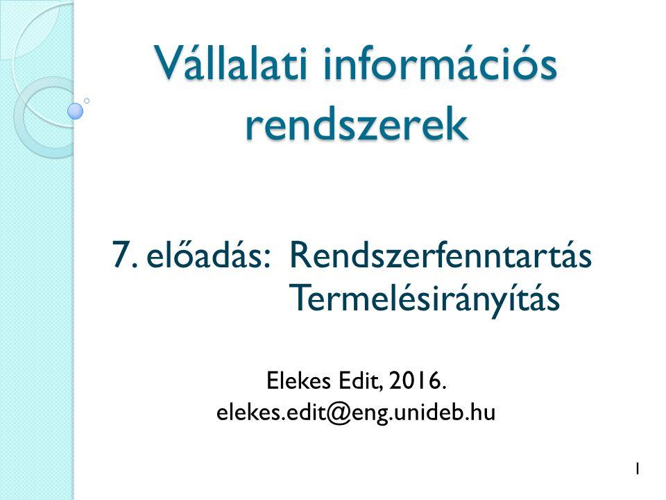 1 Vállalati információs rendszerek 7.