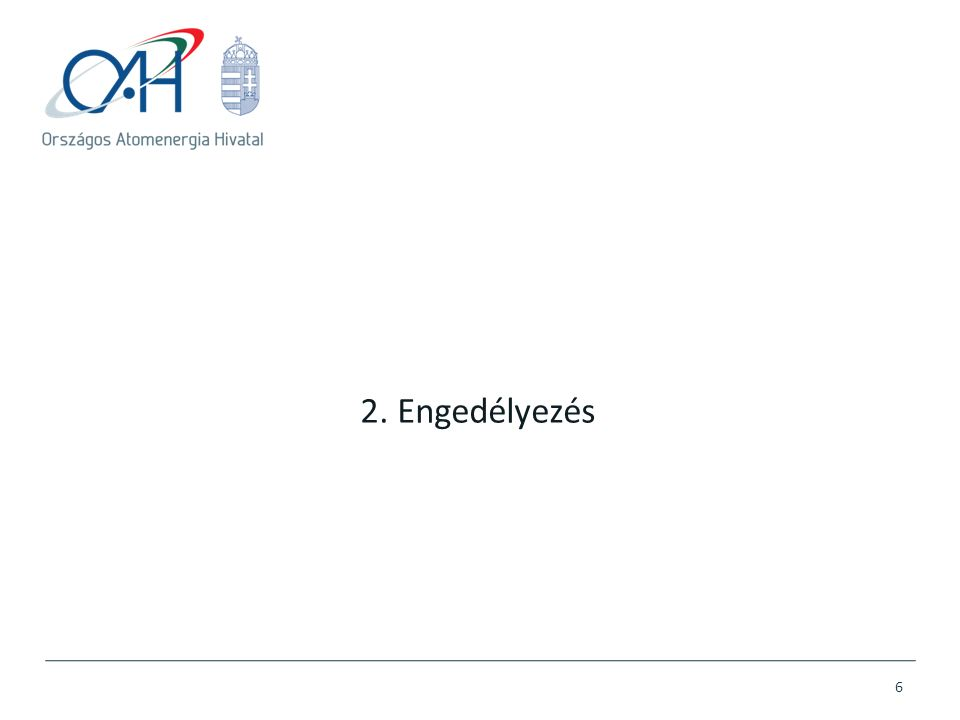 2. Engedélyezés 6