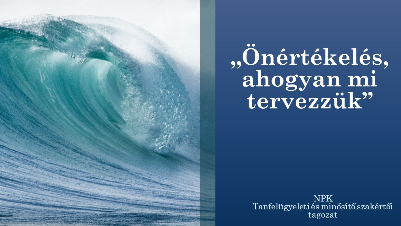 Jogszabályi háttér 20/2012.(VIII. 31.) EMMI-rendelet 145.