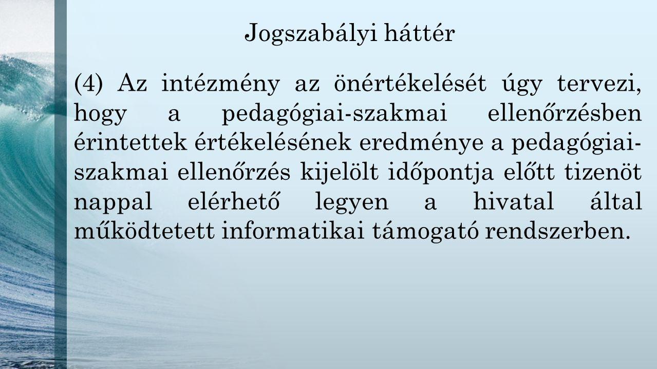 Jogszabályi háttér 193.§ (21) A 145.
