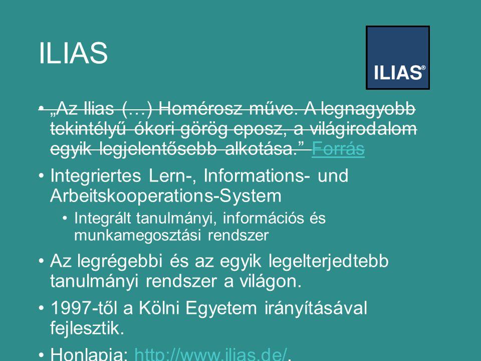 """ILIAS """"Az Ilias (…) Homérosz műve."""
