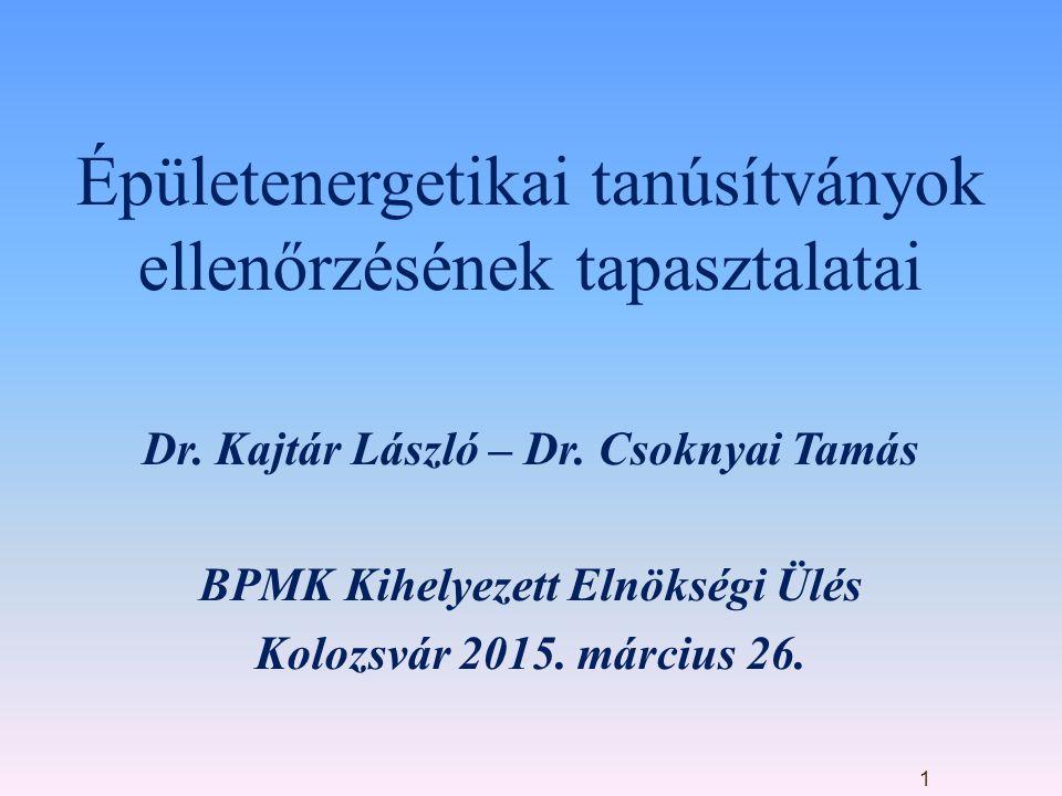 Épületenergetikai tanúsítványok ellenőrzésének tapasztalatai Dr.
