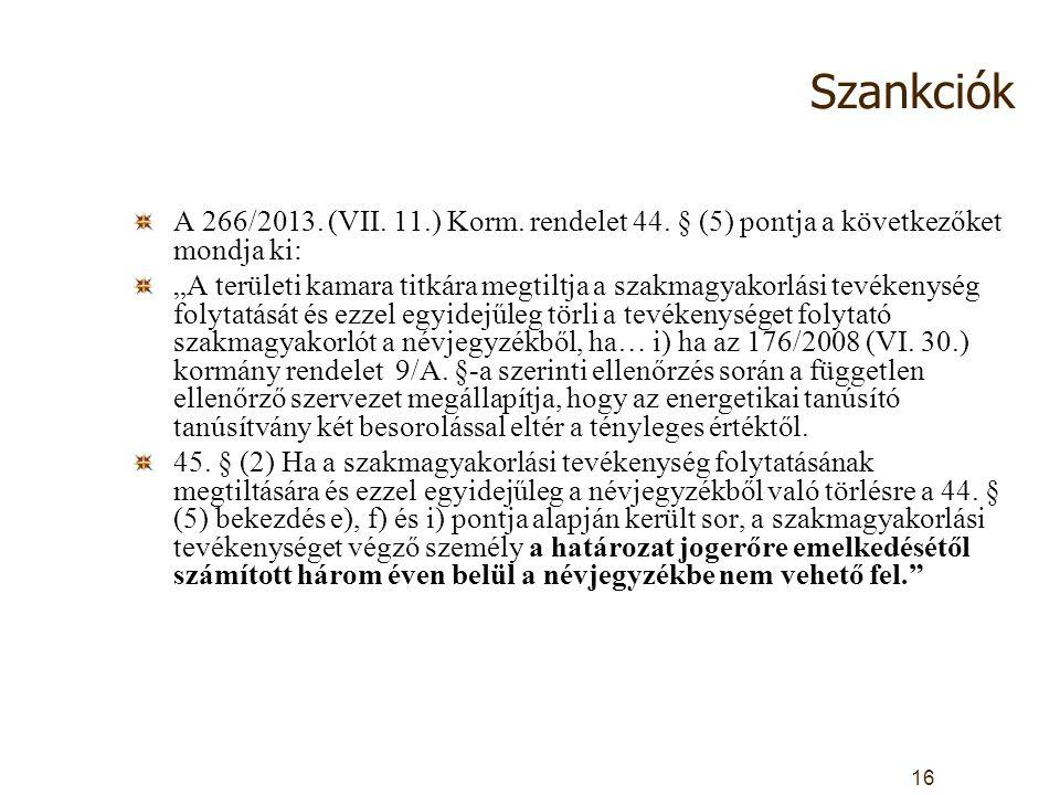 Szankciók A 266/2013. (VII. 11.) Korm. rendelet 44.