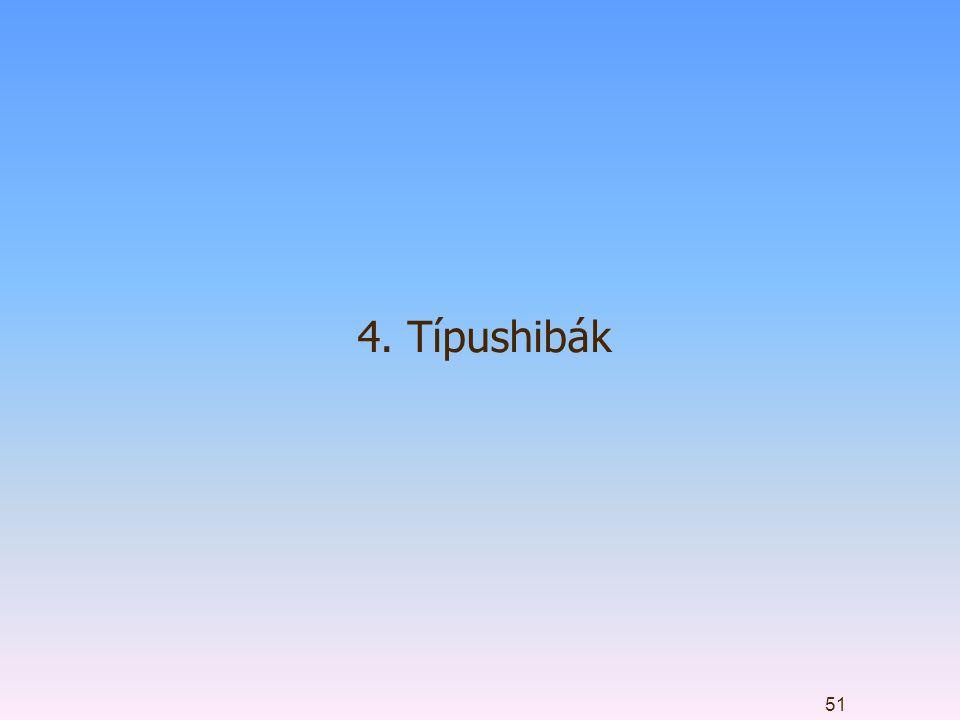 4. Típushibák 51