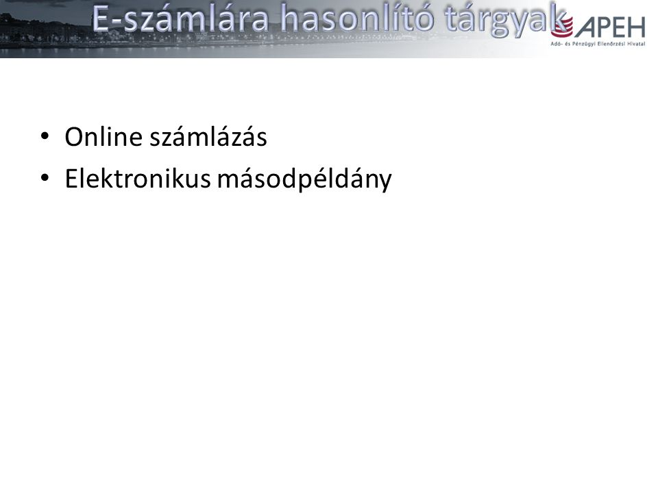 Online számlázás Elektronikus másodpéldány