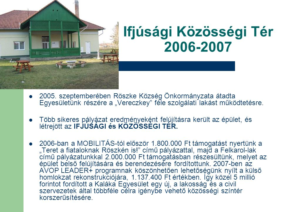 Ifjúsági Közösségi Tér 2006-2007 2005.