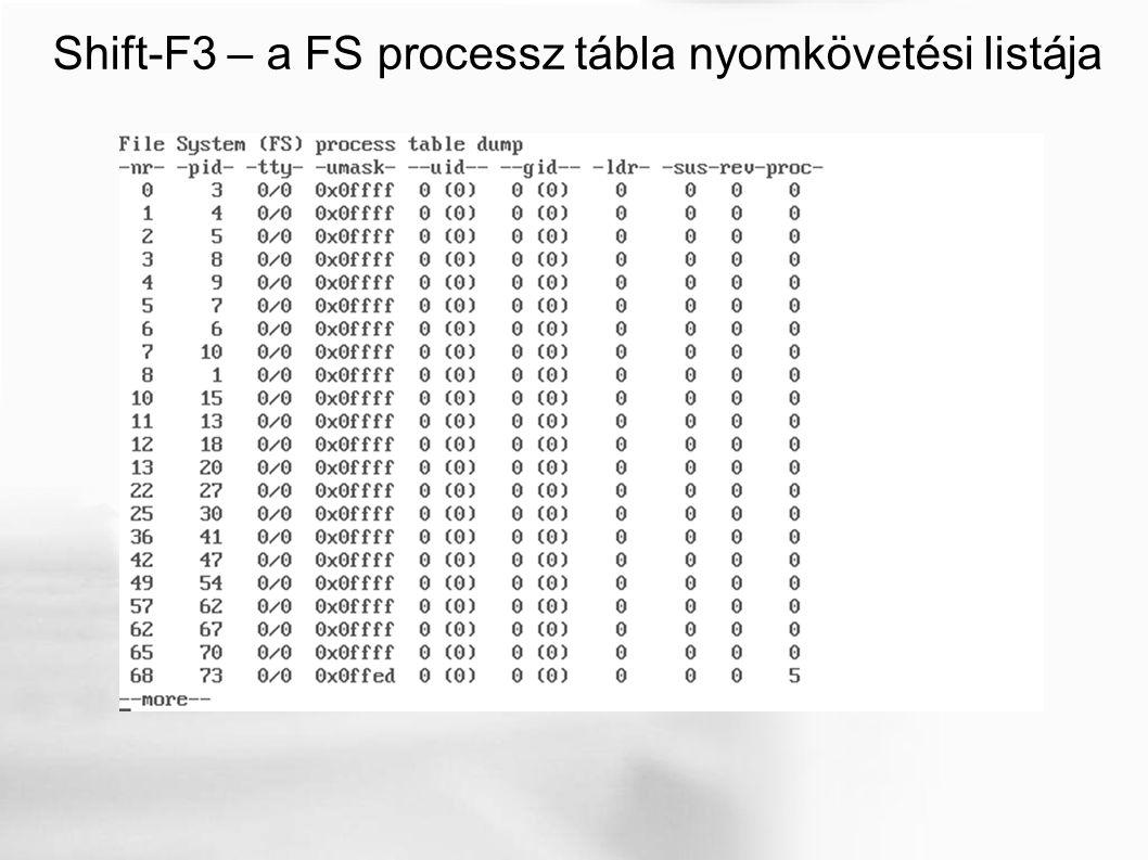 Shift-F3 – a FS processz tábla nyomkövetési listája