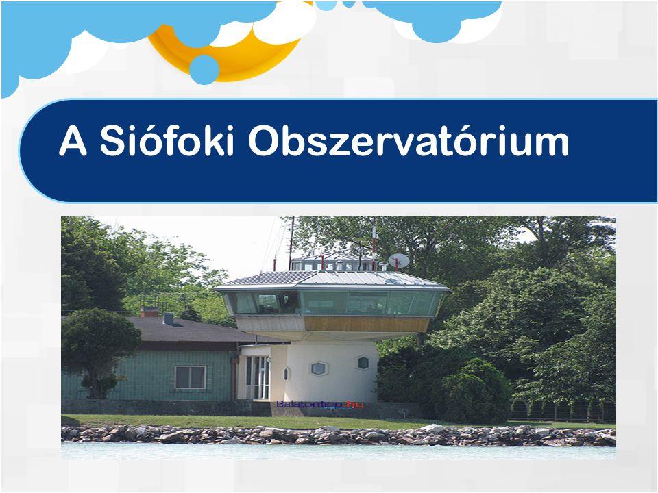 A Siófoki Obszervatórium