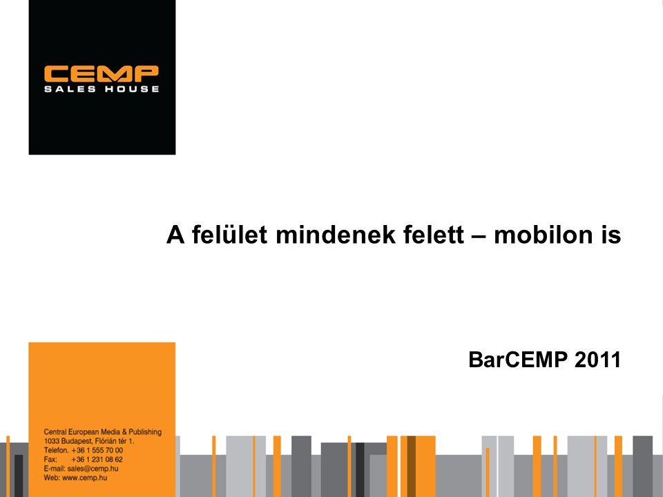 A felület mindenek felett – mobilon is BarCEMP 2011
