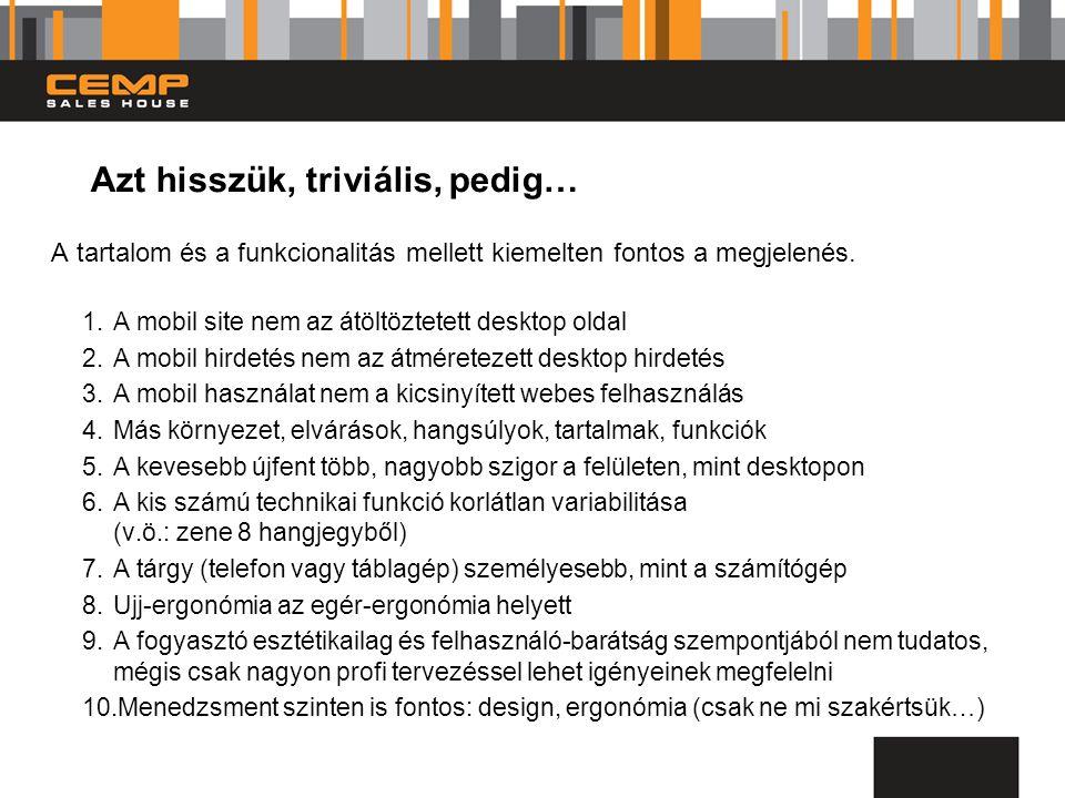 Azt hisszük, triviális, pedig… A tartalom és a funkcionalitás mellett kiemelten fontos a megjelenés.