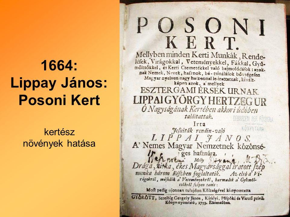 1664: Lippay János: Posoni Kert kertész növények hatása