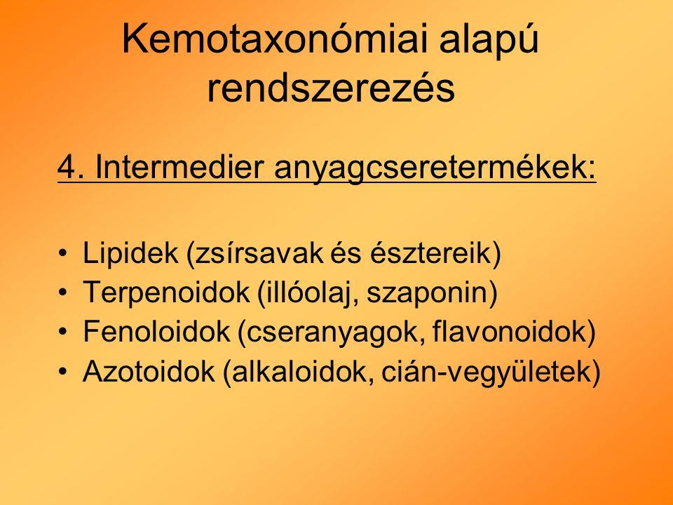 Kemotaxonómiai alapú rendszerezés 4.