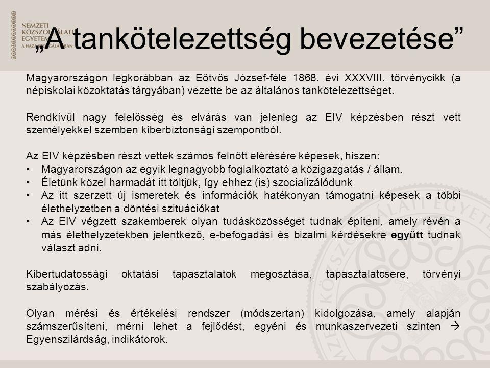 """""""A tankötelezettség bevezetése Magyarországon legkorábban az Eötvös József-féle 1868."""