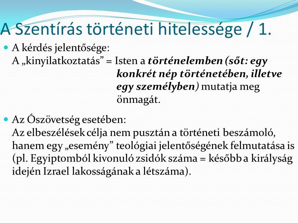 A Szentírás történeti hitelessége / 2.