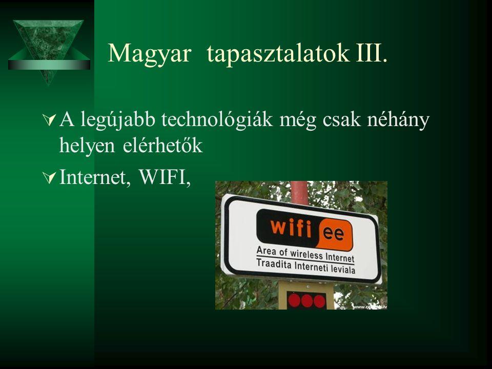 Magyar tapasztalatok III.