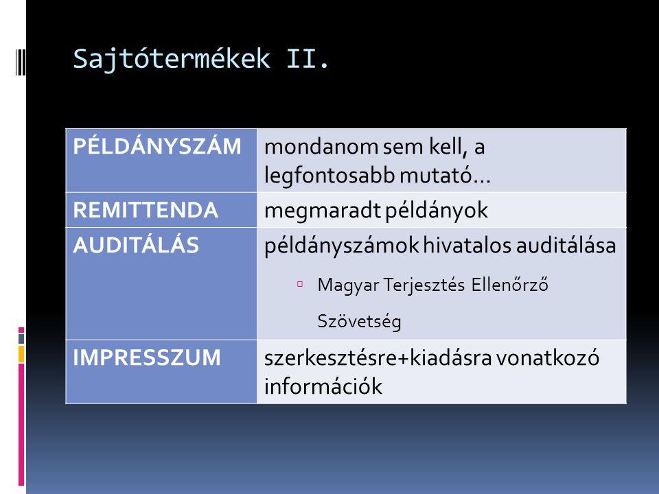 Sajtótermékek II.