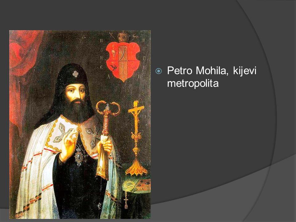  Petro Mohila, kijevi metropolita