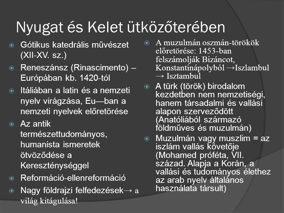 Tatár és török betörések Európába  Mongol-tatár támadás a Rusz és Közép-Európa ellen – XIII.