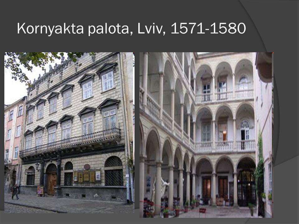 Kornyakta palota, Lviv, 1571-1580