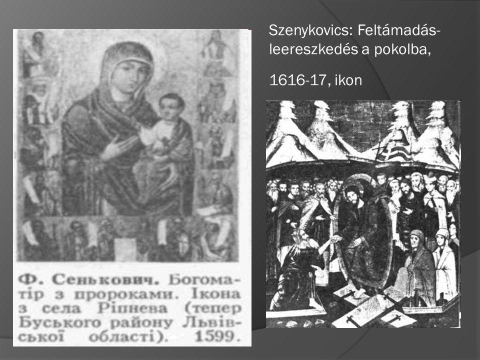 Szenykovics: Feltámadás- leereszkedés a pokolba, 1616-17, ikon