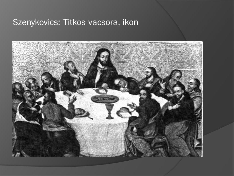 Szenykovics: Titkos vacsora, ikon