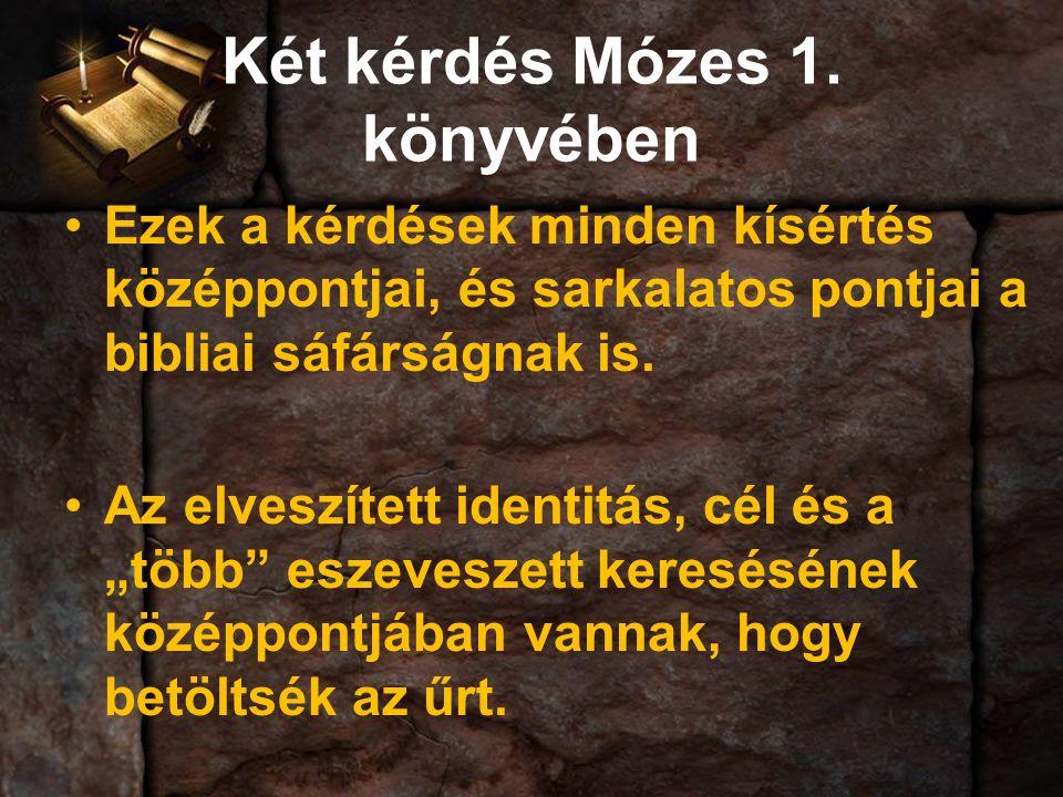 Két kérdés Mózes 1.