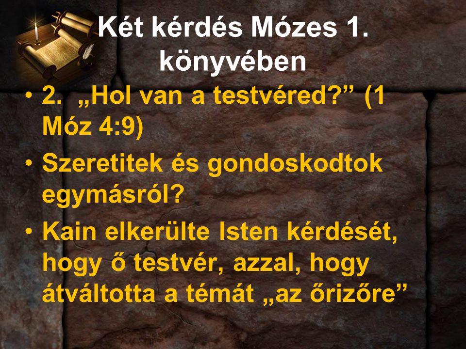 Két kérdés Mózes 1. könyvében 2.
