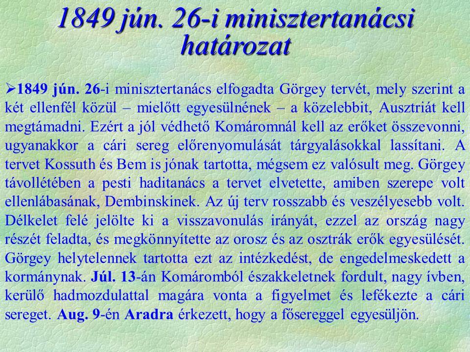 1849 jún. 26-i minisztertanácsi határozat  1849 jún.