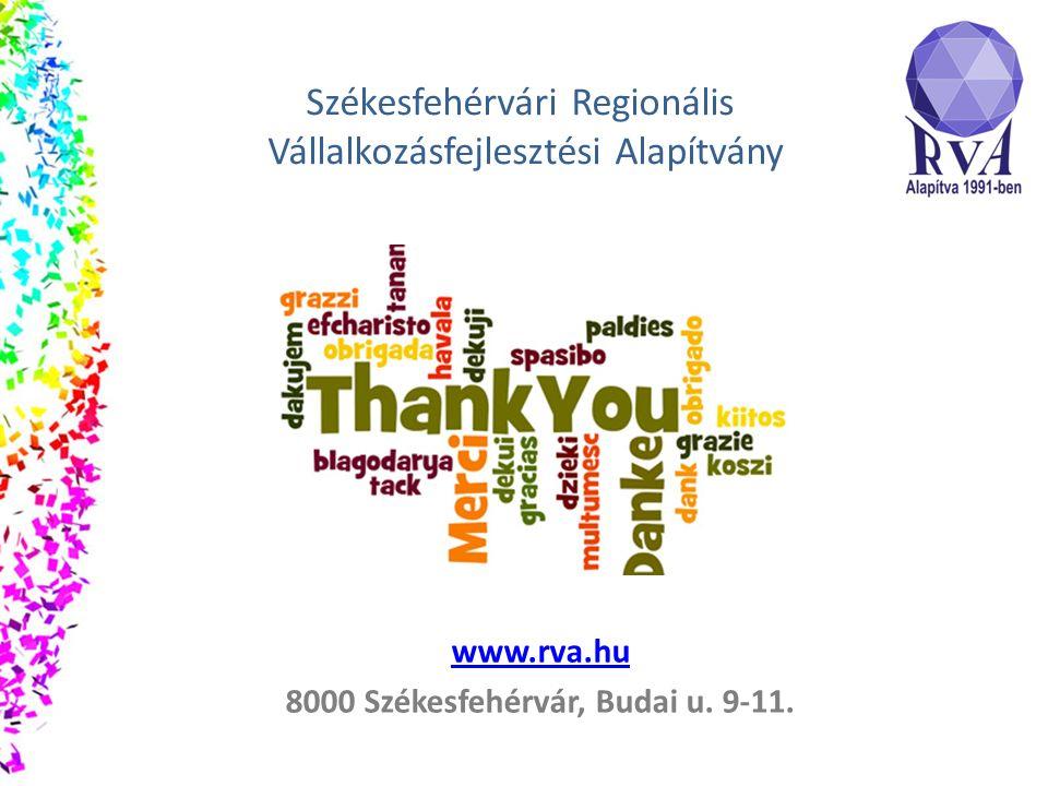 www.rva.hu 8000 Székesfehérvár, Budai u. 9-11.