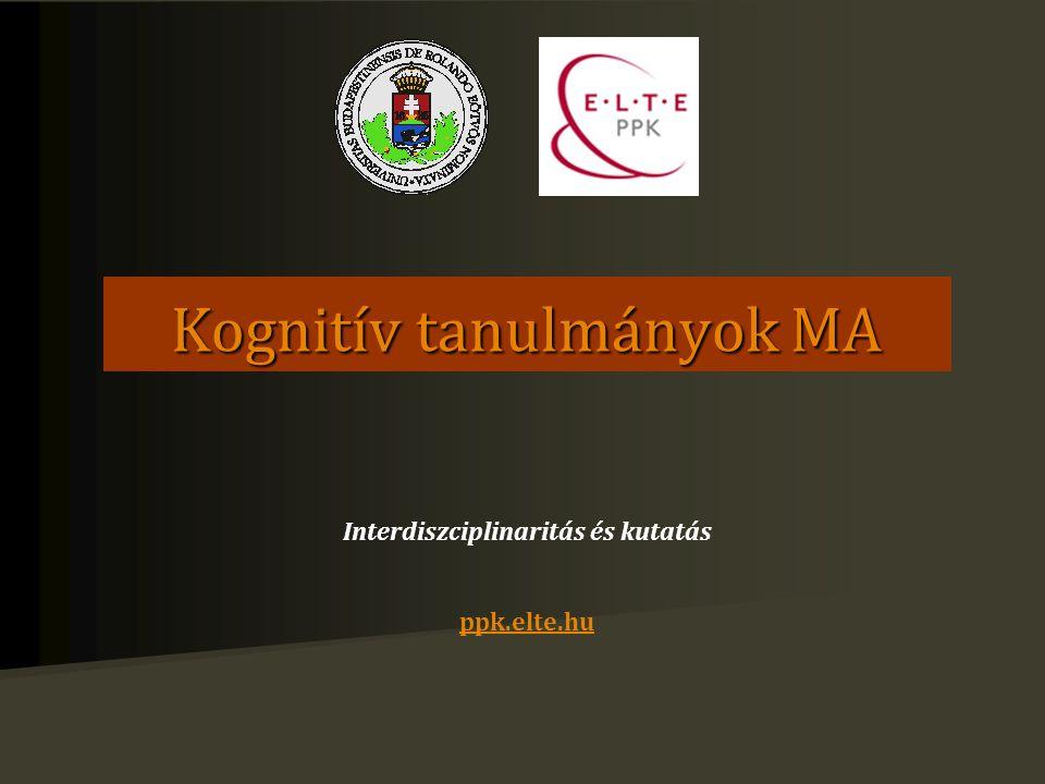 A PPK szervezésében indul Konzorciális együttműködésben történik: PPK, TTK, BTK, TÁTK, BGGYK, a Pszichológiai Intézet Kognitív Pszichológia Tanszéke szervezésében (Dr.
