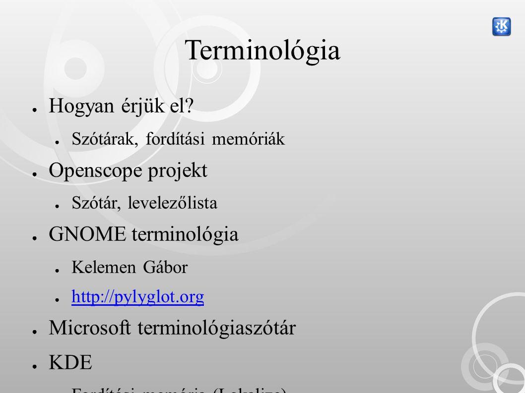 Terminológia ● Hogyan érjük el.