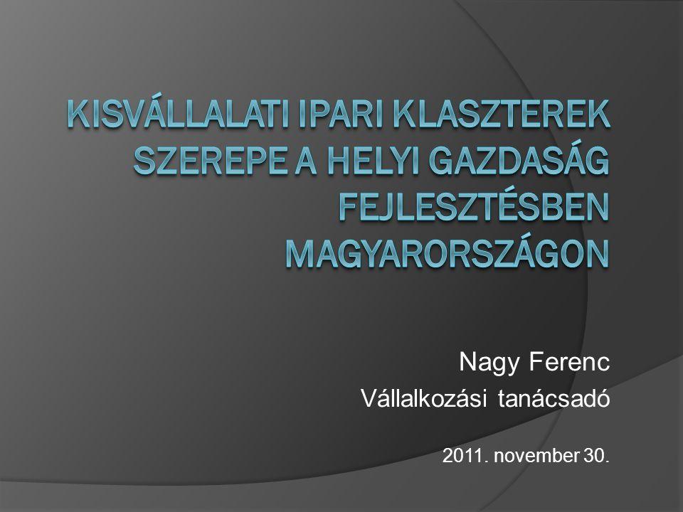 Nagy Ferenc Vállalkozási tanácsadó 2011. november 30.