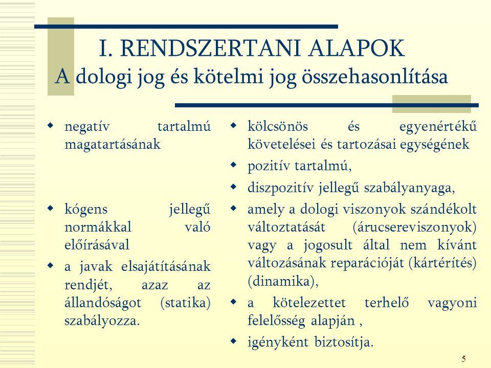 46 3.EGYETEMLEGESSÉG (Ptk.335-338.