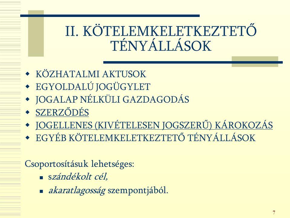 118 2.) Módosulás a szerződés tárgyában Alternativ obligatio: Ptk.