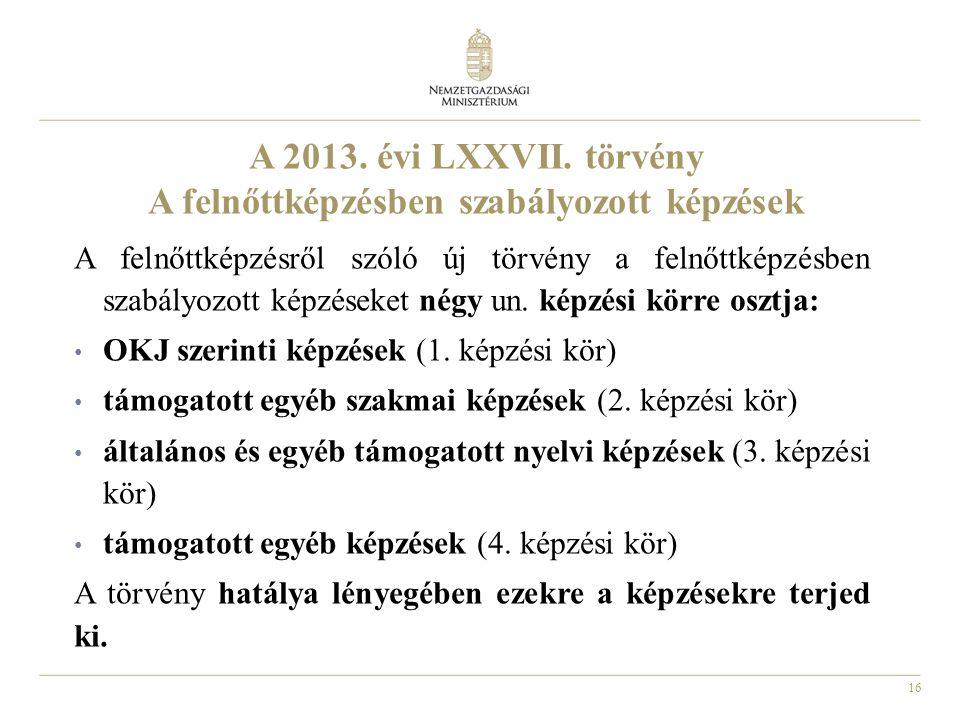 16 A 2013.évi LXXVII.