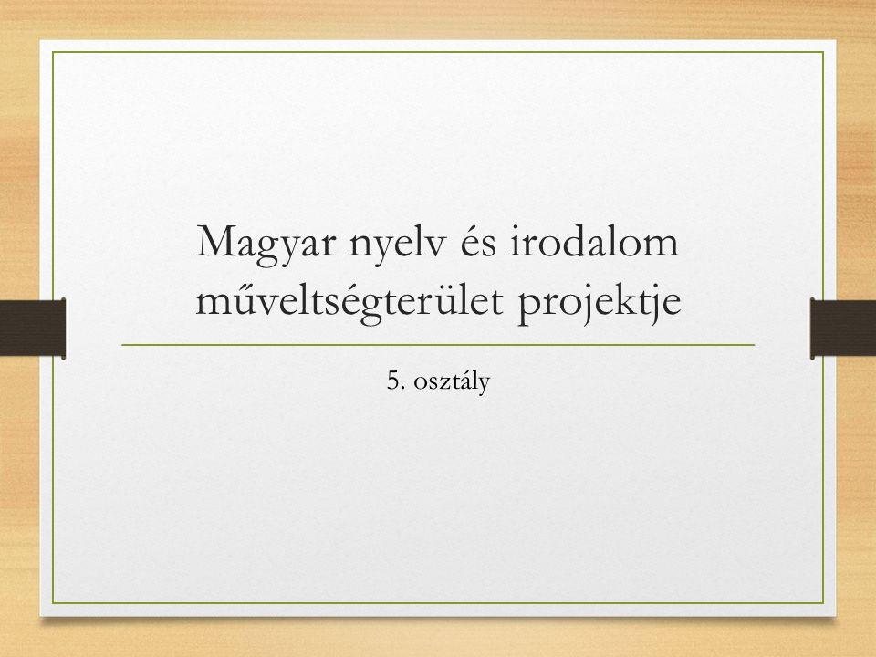 Örökségünk: a Rábaköz Ének-zene és művészetek Természetismeret Magyar nyelv és irodalom