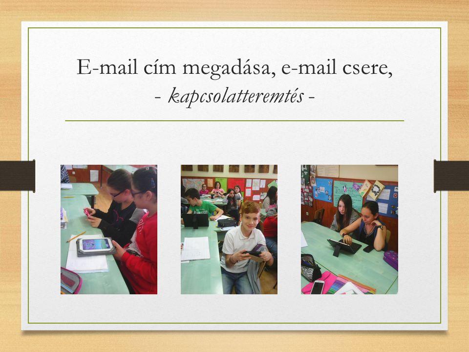 E-mail cím megadása, e-mail csere, - kapcsolatteremtés -