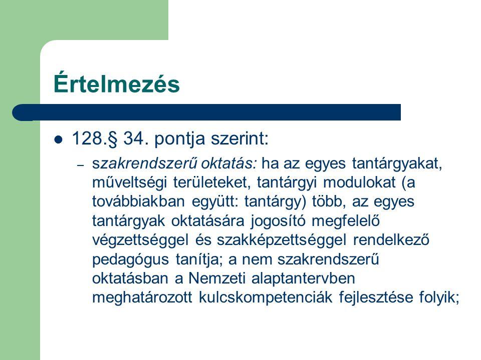 Jogszabályok 1993.évi LXXIX Törvény - szabályozási feladatok – 8.
