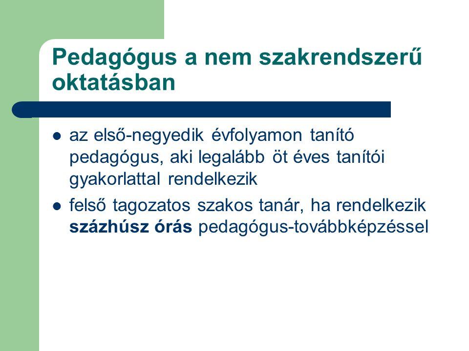 Nem szakrendszerű oktatás kerettanterve 2008.