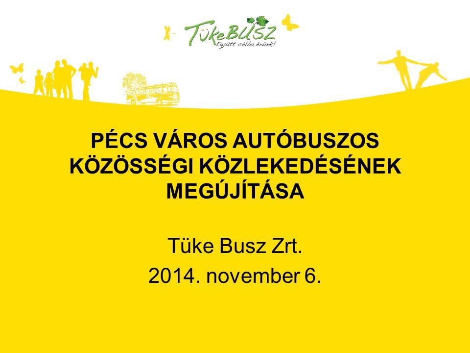 TÜKE BUSZ ZRT.Pécs város helyi közösségi közlekedésének kiszolgálója 2012.