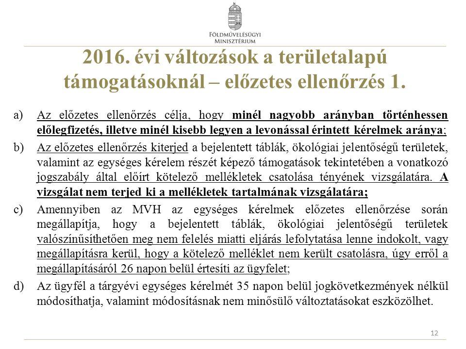 2016. évi változások a területalapú támogatásoknál – előzetes ellenőrzés 1.