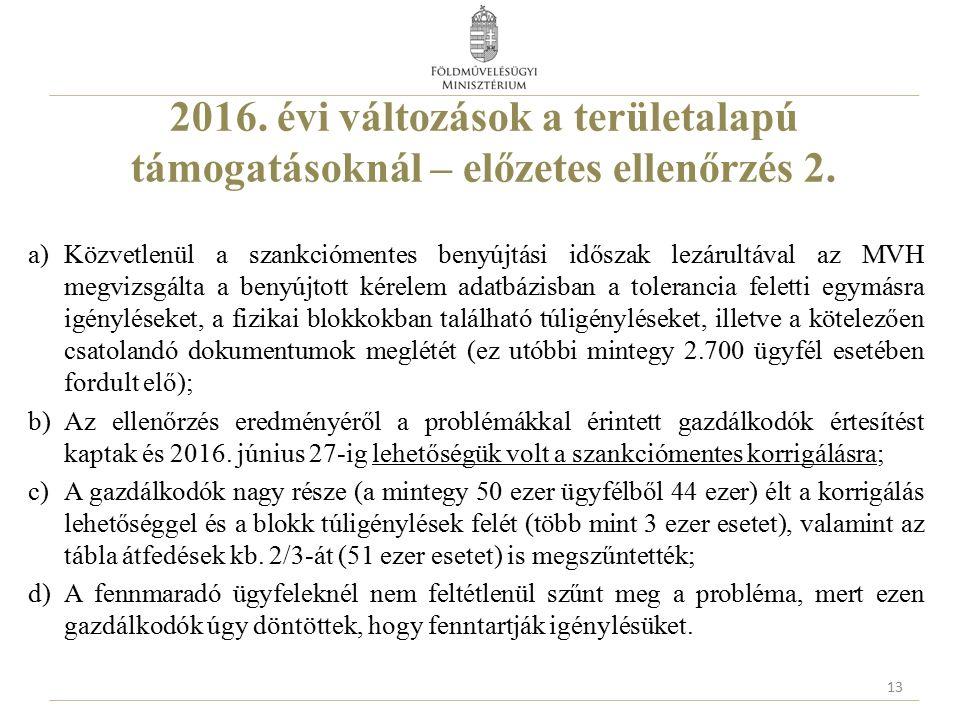2016. évi változások a területalapú támogatásoknál – előzetes ellenőrzés 2.