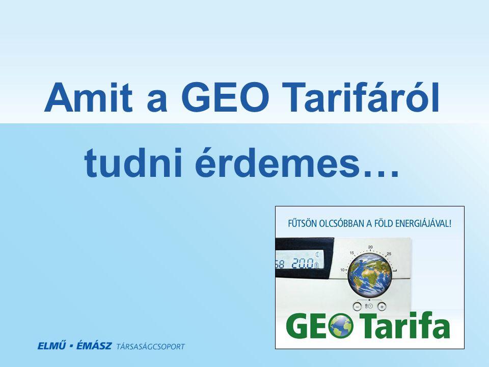 Amit a GEO Tarifáról tudni érdemes…