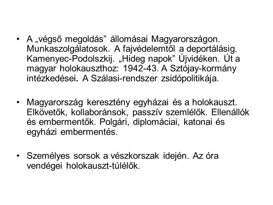 """A """"végső megoldás állomásai Magyarországon.Munkaszolgálatosok."""