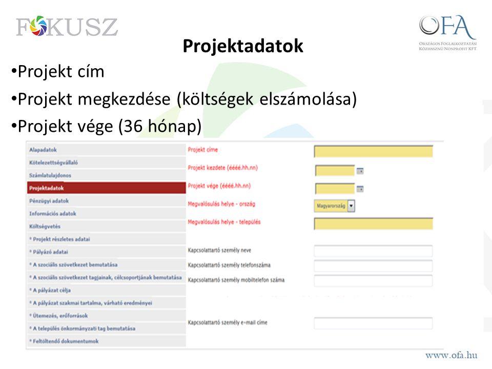 Projektadatok Projekt cím Projekt megkezdése (költségek elszámolása) Projekt vége (36 hónap)