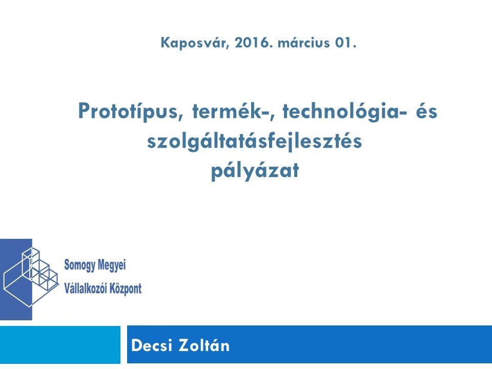 Decsi Zoltán Kaposvár, 2016. március 01.